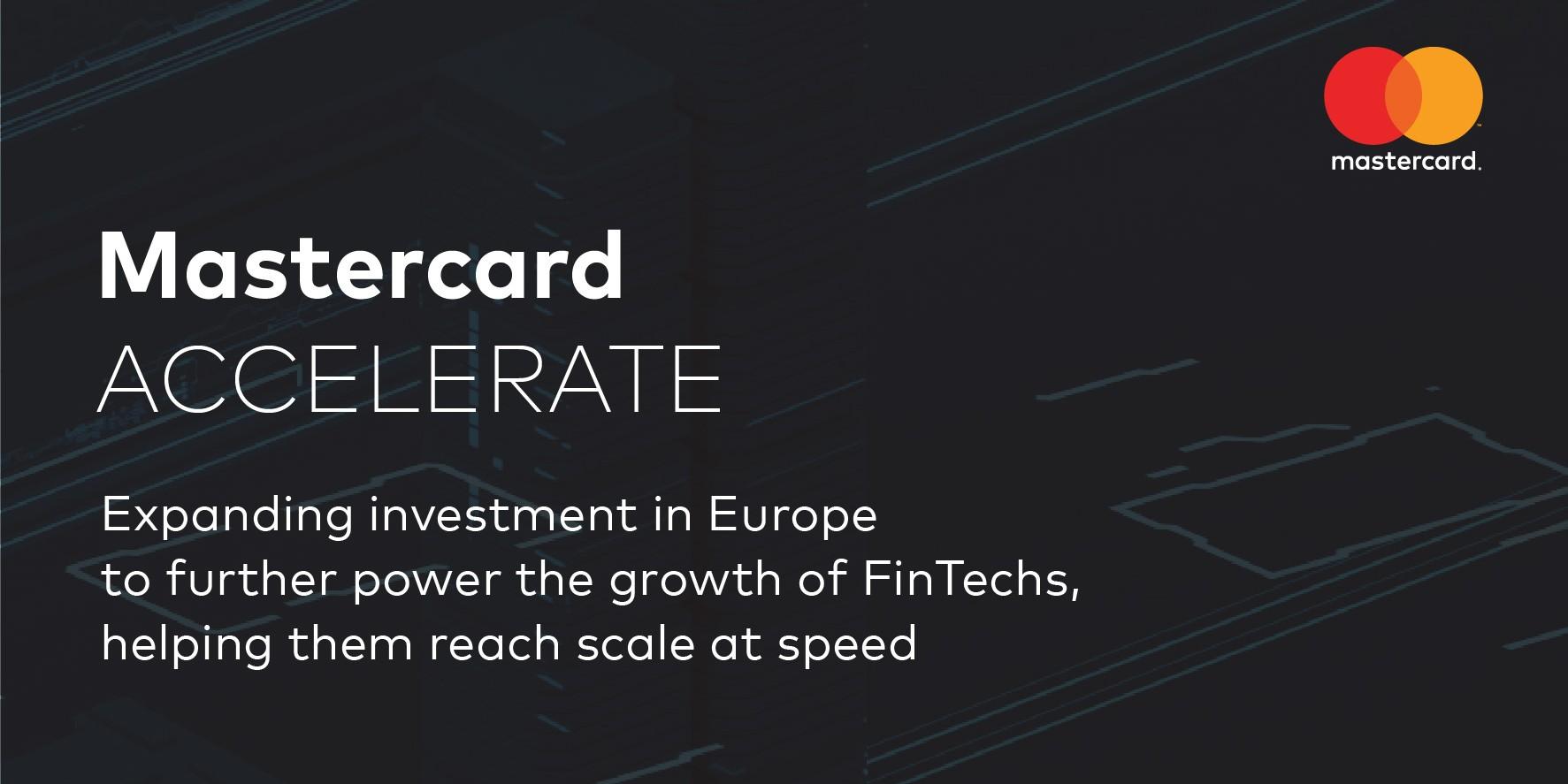 Mastercard lanceert Accelerate en versterkt zijn steun voor FinTech-bedrijven