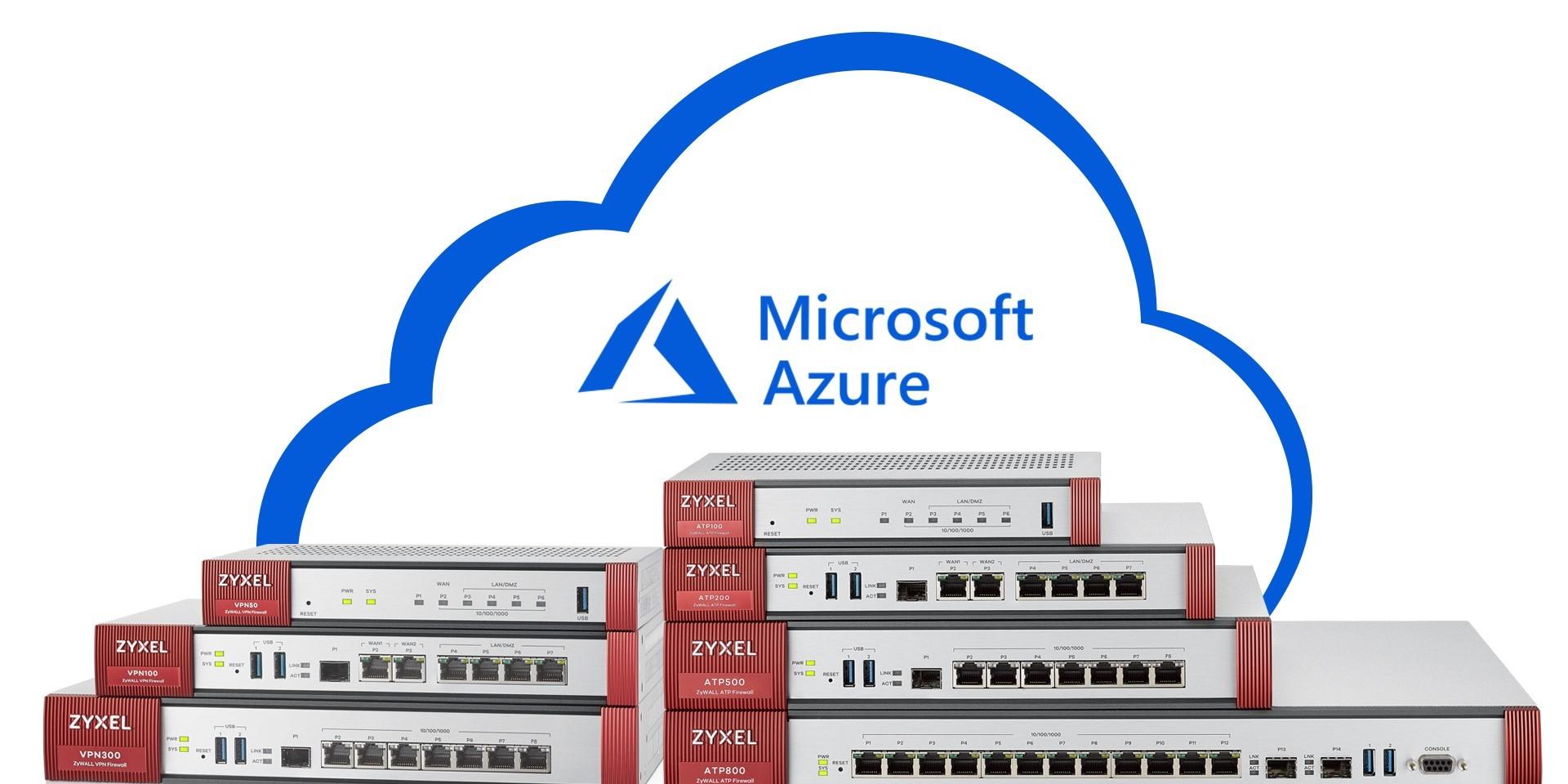 Zyxel's ZyWALL VPN-firewalls gevalideerd door Microsoft Azure